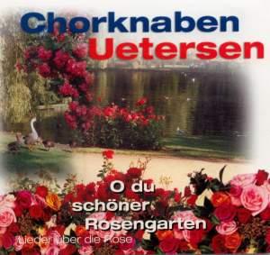 O du schöner Rosengarten – Chorknaben Uetersen